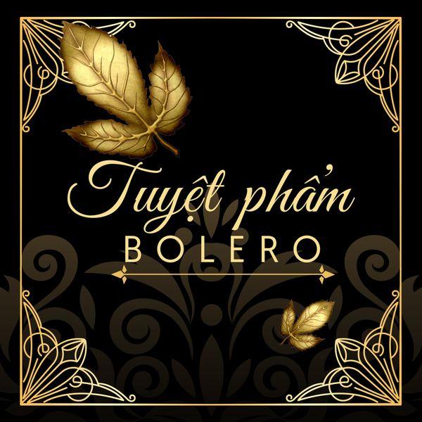 Nhạc Trữ Tình Bolero Hay Nhất