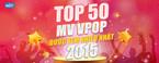 top 50 mv v-pop duoc xem nhieu nhat 2015