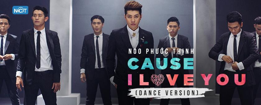 cause i love you mv - noo phuoc thinh
